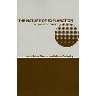 The Nature of Explanation in Linguistic Theory (Pocket, 2003)