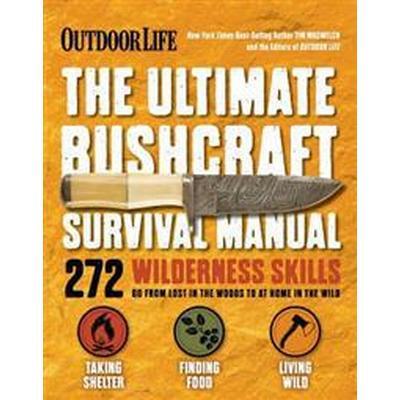 Ultimate Bushcraft Survival Manual (Häftad, 2017)