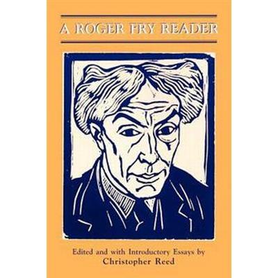A Roger Fry Reader (Pocket, 1996)