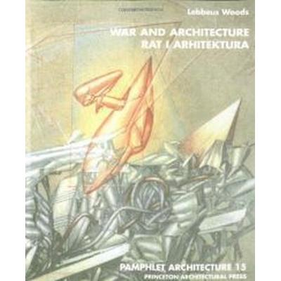 Pamphlet Architecture 15: War and Architecture (Häftad, 1996)
