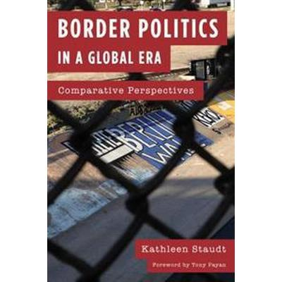 Border Politics in a Global Era (Pocket, 2017)