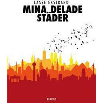 Mina delade städer (E-bok, 2015)