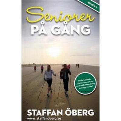 Seniorer på gång (E-bok, 2014)