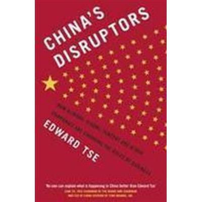 China's Disruptors (Häftad, 2016)