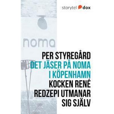 Det jäser på Noma i Köpenhamn (E-bok, 2017)