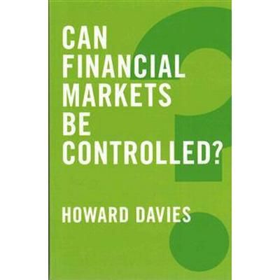 Can Financial Markets Be Controlled? (Häftad, 2015)