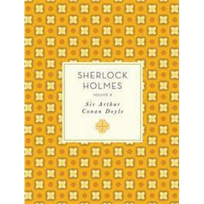 Sherlock Holmes: Volume 4 (Häftad, 2016)