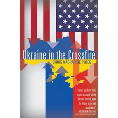 Ukraine in the Crossfire (Pocket, 2017)