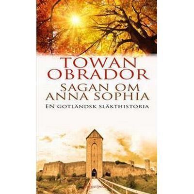 Sagan om Anna Sophia (E-bok, 2016)
