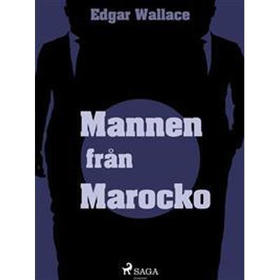 Mannen från Marocko (E-bok, 2017)