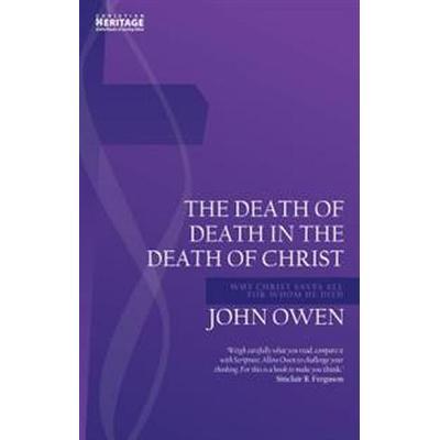 Death of Death in the Death of Christ (Häftad, 2016)