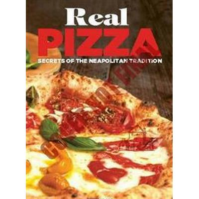 Real Pizza (Inbunden, 2017)