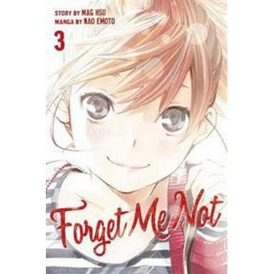 Forget Me Not, Volume 3 (Häftad, 2016)