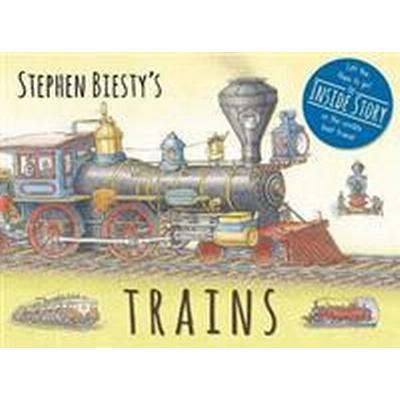 Stephen Biesty's Trains (Inbunden, 2017)