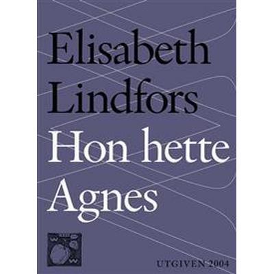 Hon hette Agnes (E-bok, 2014)