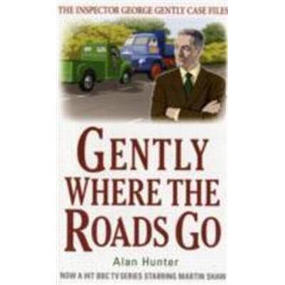 Gently Where the Roads Go (Häftad, 2004)