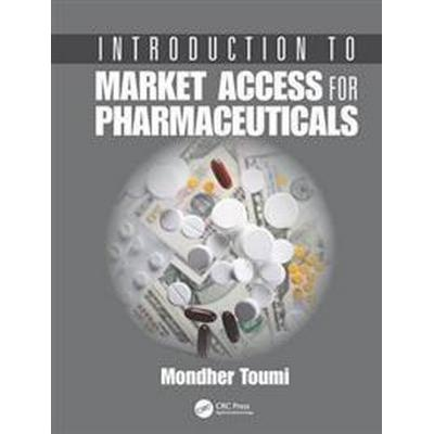 Introduction to Market Access for Pharmaceuticals (Häftad, 2017)
