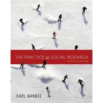 The Practice of Social Research (Inbunden, 2015)