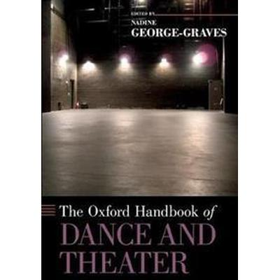 The Oxford Handbook of Dance and Theater (Pocket, 2017)