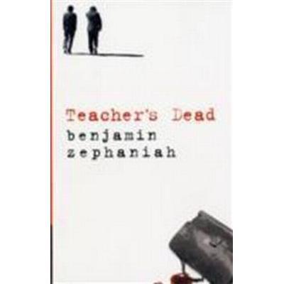 Teacher's Dead (Häftad, 2007)