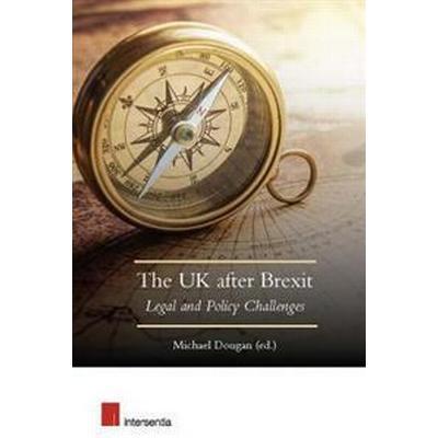 The UK After Brexit (Häftad, 2017)