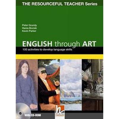 English Through Art - 100 Activities to Develop Language Skills + CD-ROM - The Resourceful Teacher Series (, 2011)
