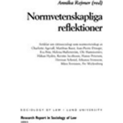 Normvetenskapliga reflektioner, rättssociologi som normvetenskap (Inbunden, 2004)