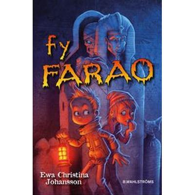 Axels monsterjakt 3 - Fy Farao (E-bok, 2016)