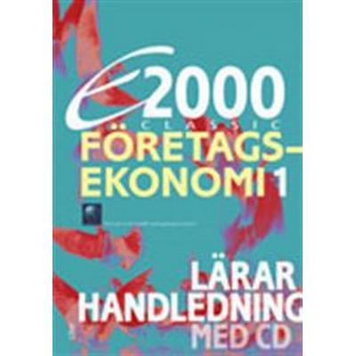E2000 Classic Företagsekonomi 1 Lärarhandleding+CD (Övrigt format, 2012)
