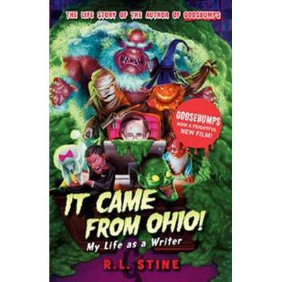 It Came From Ohio: My Life as a Writer (Häftad, 2015)