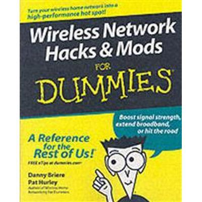 Wireless Network Hacks and Mods for Dummies (Häftad, 2005)