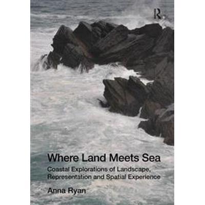 Where Land Meets Sea (Inbunden, 2012)