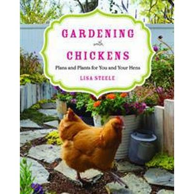Gardening With Chickens (Pocket, 2016)