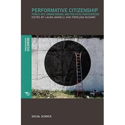 Performative Citizenship (Pocket, 2017)