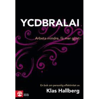 YCDBRALAI: You Can't Do Business Running Around Like An Idiot (E-bok, 2014)