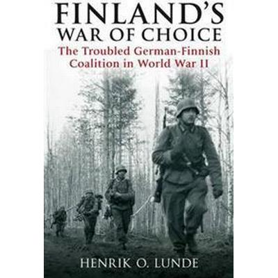 Finland's War of Choice (Pocket, 2013)