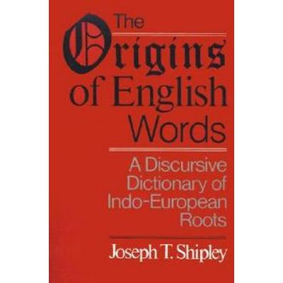 The Origins of English Words (Pocket, 2001)