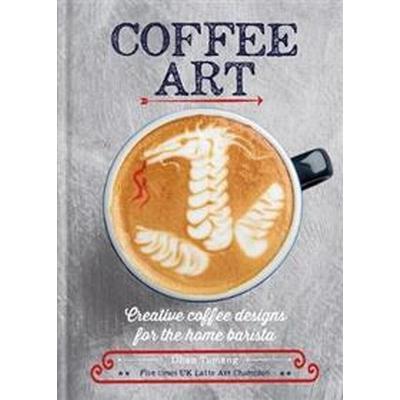 Coffee Art (Inbunden, 2017)