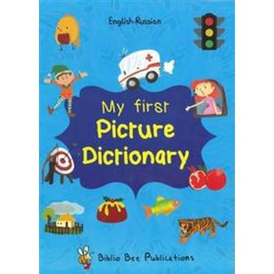 My First Picture Dictionary English-Russian: Over 1000 Words (2016) (Häftad, 2016)