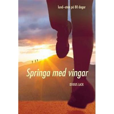 Springa med vingar (E-bok, 2017)