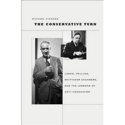 The Conservative Turn (Inbunden, 2009)