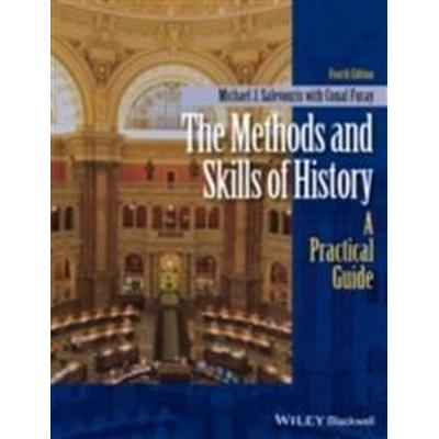 The Methods and Skills of History: A Practical Guide (Häftad, 2015)