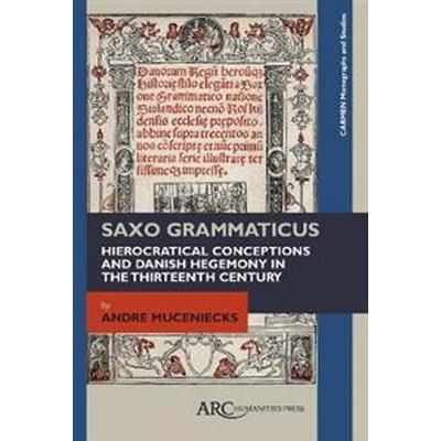 Saxo Grammaticus (Inbunden, 2017)