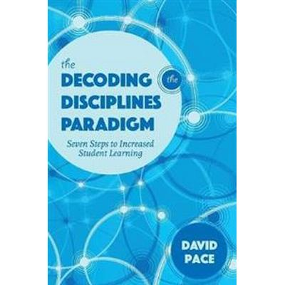 The Decoding the Disciplines Paradigm (Pocket, 2017)