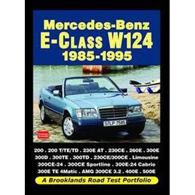 Mercedes-Benz E-Class W124 1985-1995 (Häftad, 2011)