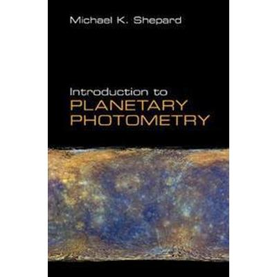 Introduction to Planetary Photometry (Inbunden, 2017)