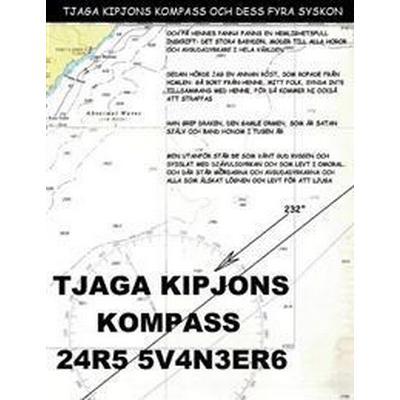 Tjaga Kipjons kompass 24r5 5v4n3er6 (Häftad, 2016)