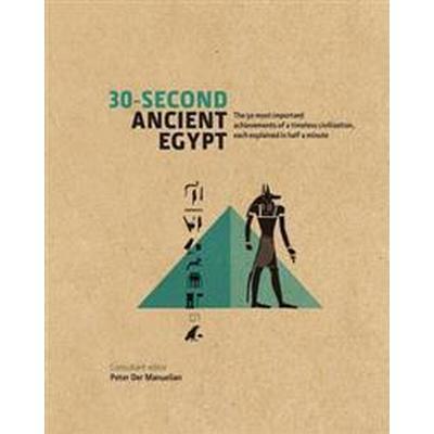 30-Second Ancient Egypt (Inbunden, 2014)