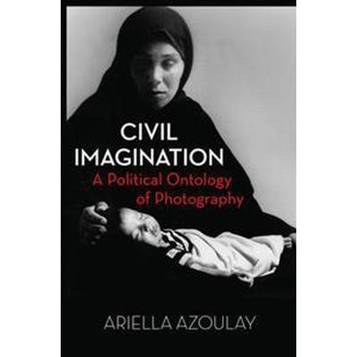 Civil Imagination (Inbunden, 2012)