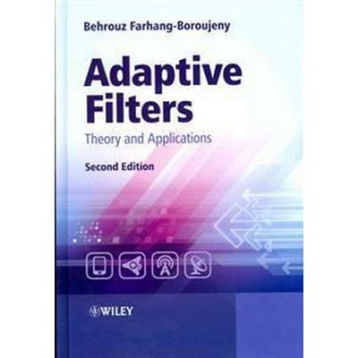 Adaptive Filters: Theory and Applications (Inbunden, 2013)